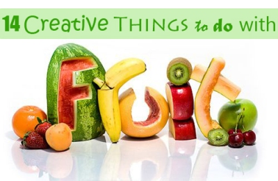 Creative Things To Do With Fruits 1