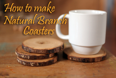 How To Make Natural Branch Coasters