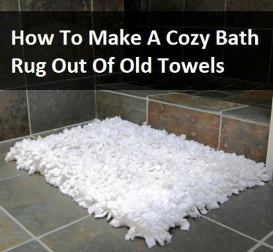 How To Make A Cozy Bath Rug Out Of Old Towels 1