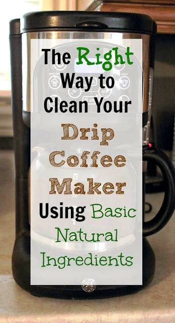 The Correct And Natural Way To Clean Your Drip Coffee Maker