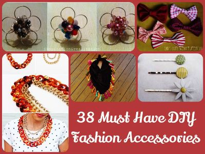 38 Must Have DIY Fashion Accessories 1