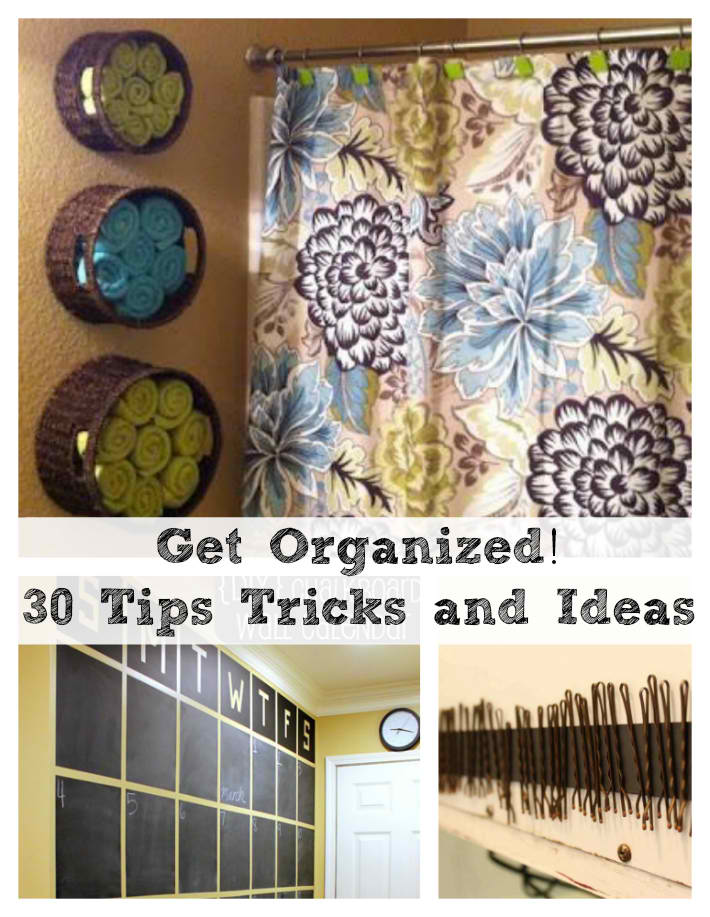 30 Home Organization Tips, Tricks and Ideas