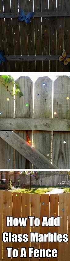 How To Add Glass Marbles To Your Fence