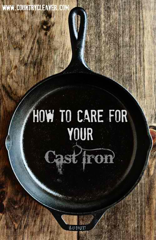 How to Care for Your cast Iron