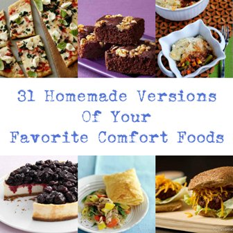 31 Homemade Versions Of Your Favorite Comfort Foods