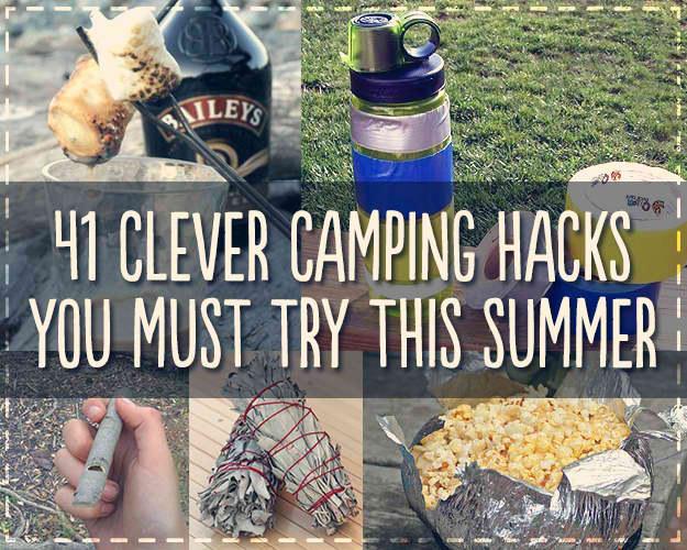 41 Game Changing Camping Hacks