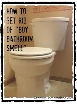 How to get rid of boy bathroom smell How to get rid of shower smell
