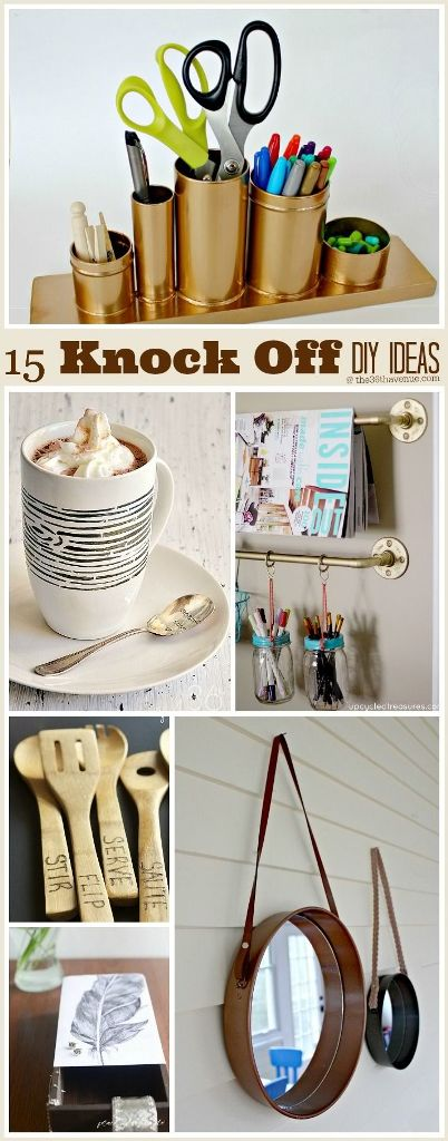 15 Knock Off DIY Ideas You Should be Making