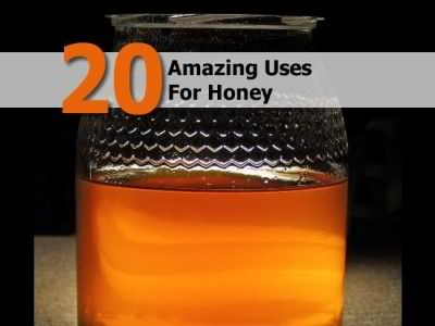 20 Amazing Uses For Honey