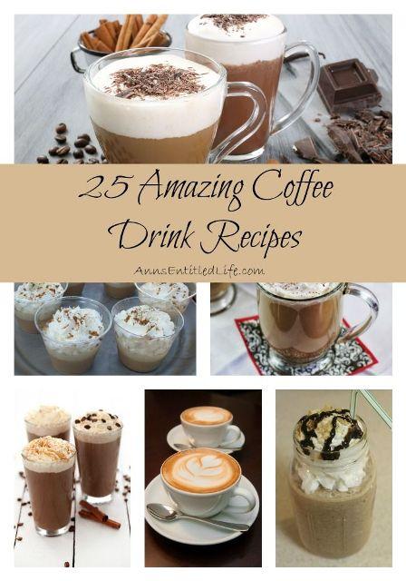 25 Amazing Coffee Drink Recipes