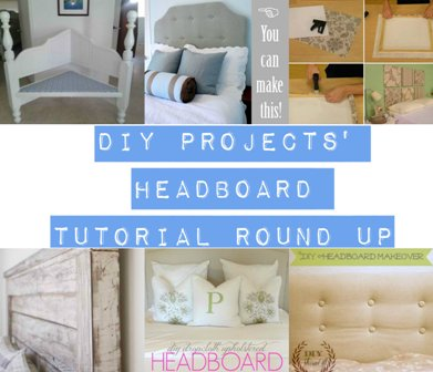 DIY Projects' Headboard Tutorial Round Up