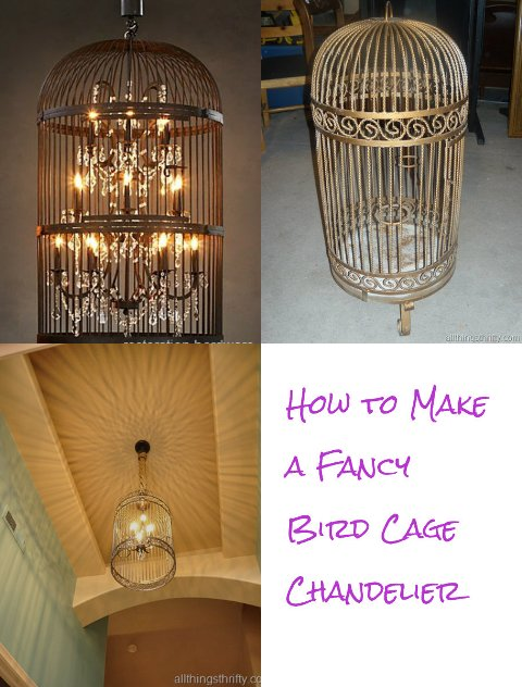 How to Make a Fancy Bird Cage Chandelier