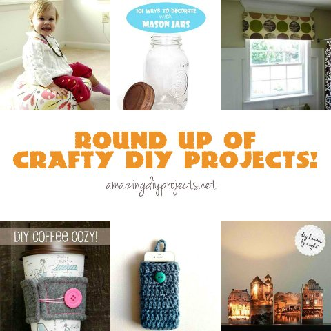 Round Up of Crafty DIY Projects!