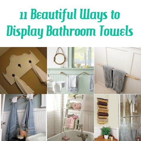 11 Beautiful Ways To Display Bathroom Towels